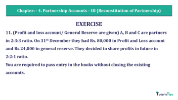 Q 11 CH 4 Usha 2 Book 2018 Solution min 360x203 - Chapter No. 4 - Partnership Accounts - III (Reconstitution of Partnership)- USHA Publication Class +2 - Solution
