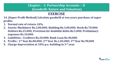 Q 14 CH 3 Usha 2 Book 2018 Solution min 360x203 - Chapter No. 3 - Partnership Accounts - II (Goodwill: Nature and Valuation)- USHA Publication Class +2 - Solution