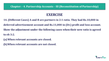 Q 14 CH 4 Usha 2 Book 2018 Solution Copy min 360x203 - Chapter No. 4 - Partnership Accounts - III (Reconstitution of Partnership)- USHA Publication Class +2 - Solution