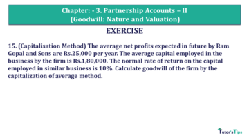 Q 15 CH 3 Usha 2 Book 2018 Solution min 360x203 - Chapter No. 3 - Partnership Accounts - II (Goodwill: Nature and Valuation)- USHA Publication Class +2 - Solution