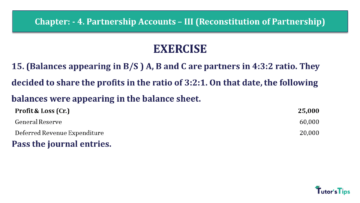 Q 15 CH 4 Usha 2 Book 2018 Solution min 360x203 - Chapter No. 4 - Partnership Accounts - III (Reconstitution of Partnership)- USHA Publication Class +2 - Solution