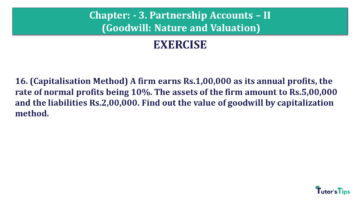 Q 16 CH 3 Usha 2 Book 2018 Solution min 360x203 - Chapter No. 3 - Partnership Accounts - II (Goodwill: Nature and Valuation)- USHA Publication Class +2 - Solution