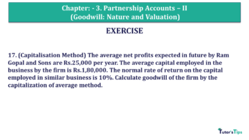 Q 17 CH 3 Usha 2 Book 2018 Solution min 360x203 - Chapter No. 3 - Partnership Accounts - II (Goodwill: Nature and Valuation)- USHA Publication Class +2 - Solution