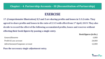 Q 17 CH 4 Usha 2 Book 2018 Solution min 360x203 - Chapter No. 4 - Partnership Accounts - III (Reconstitution of Partnership)- USHA Publication Class +2 - Solution