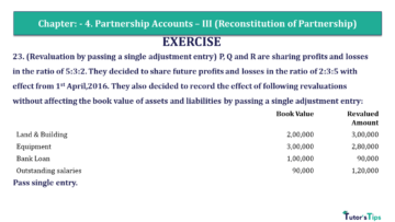 Q 23 CH 4 Usha 2 Book 2018 Solution min 360x203 - Chapter No. 4 - Partnership Accounts - III (Reconstitution of Partnership)- USHA Publication Class +2 - Solution