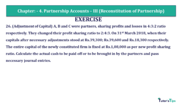 Q 26 CH 4 Usha 2 Book 2018 Solution min 360x203 - Chapter No. 4 - Partnership Accounts - III (Reconstitution of Partnership)- USHA Publication Class +2 - Solution