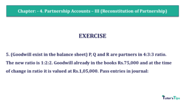 Q 5 CH 4 Usha 2 Book 2018 Solution min 360x203 - Chapter No. 4 - Partnership Accounts - III (Reconstitution of Partnership)- USHA Publication Class +2 - Solution
