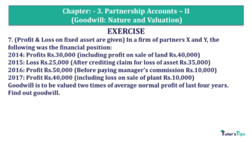 Q 7 CH 3 Usha 2 Book 2018 Solution min 360x203 - Chapter No. 3 - Partnership Accounts - II (Goodwill: Nature and Valuation)- USHA Publication Class +2 - Solution