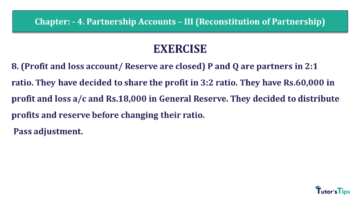 Q 8 CH 4 Usha 2 Book 2018 Solution min 360x203 - Chapter No. 4 - Partnership Accounts - III (Reconstitution of Partnership)- USHA Publication Class +2 - Solution