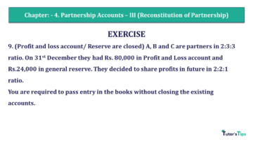 Q 9 CH 4 Usha 2 Book 2018 Solution min 360x203 - Chapter No. 4 - Partnership Accounts - III (Reconstitution of Partnership)- USHA Publication Class +2 - Solution