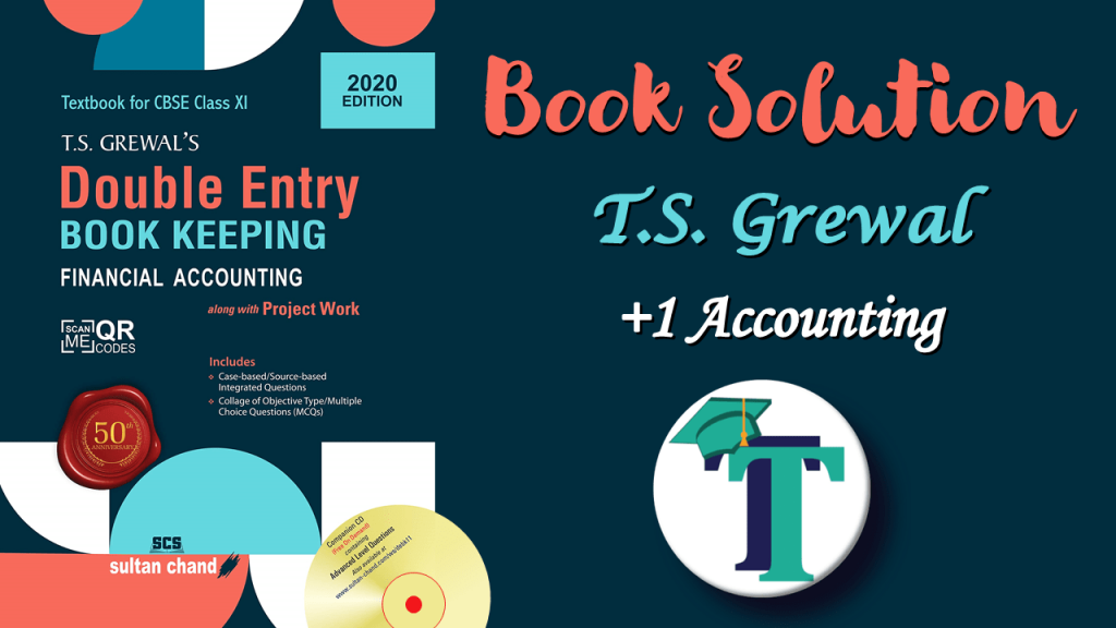 T.S. Grewal's Double Entry Book Keeping - Solution-min