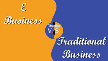 Difference between E business and Traditional business min 360x203 - Differences - Business Studies