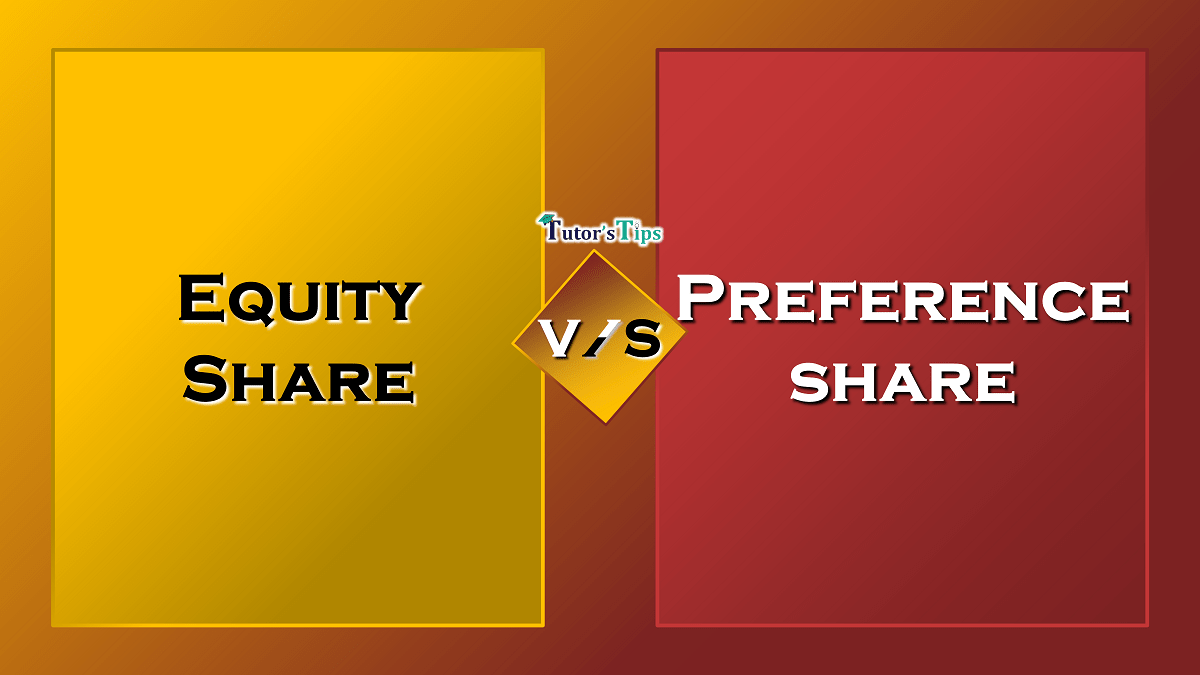 Difference between Equity share and Preference share