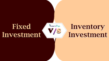 Difference between Fixed Investment and Inventory Investment min 360x203 - Differences Between the terms of various subjects