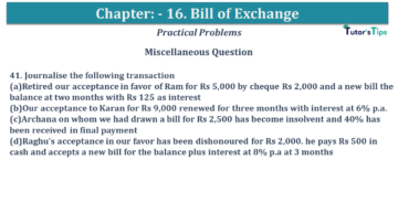 Q 41 CH 15 USHA 1 Book 2020 Solution min 360x203 - Chapter No. 15 - Bills of Exchange - USHA Publication Class +1 - Solution