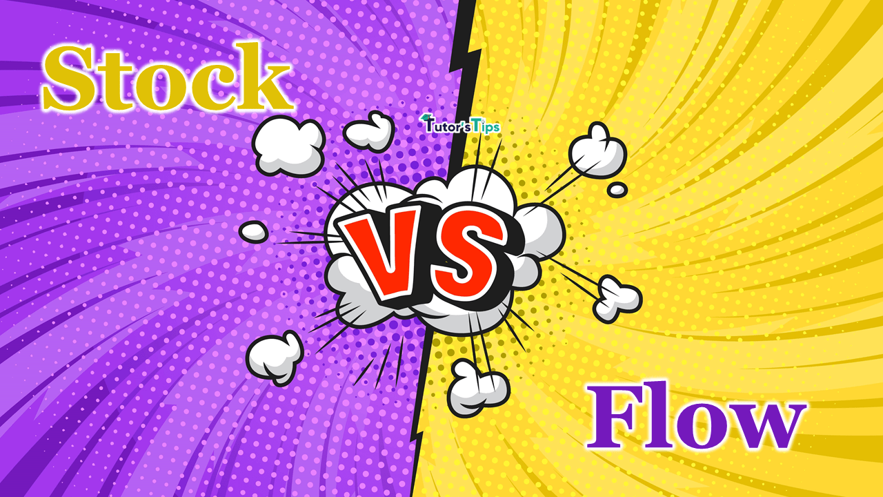 Difference between Stock and Flow