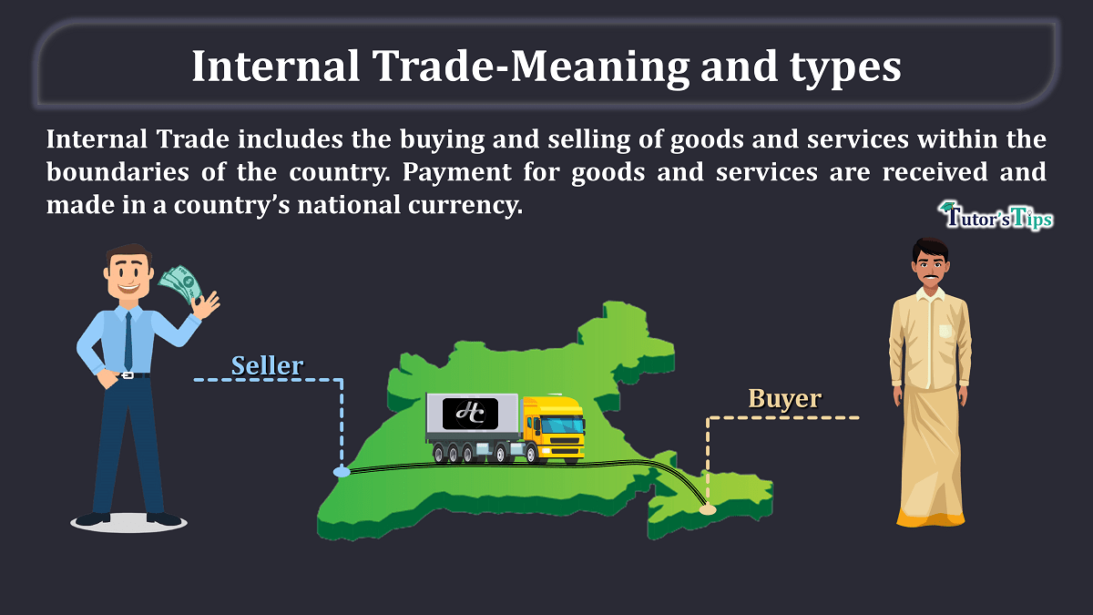 Internal Trade-Meaning and types