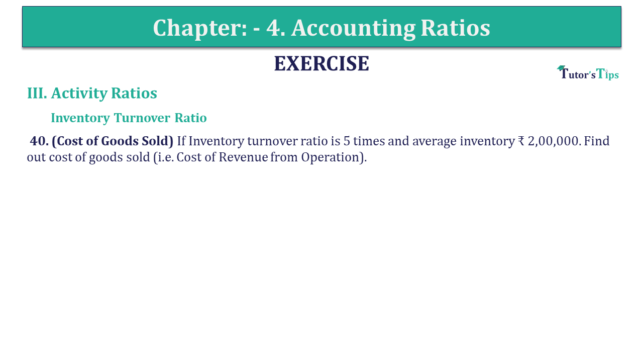 Question 40 Chapter 4 of +2-B