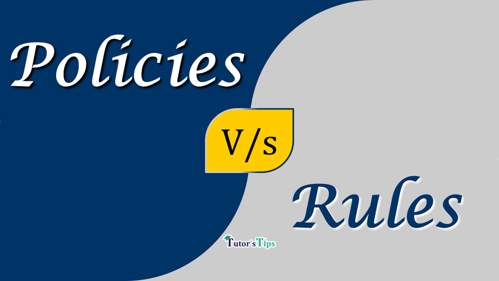 Difference between Policies and Rules