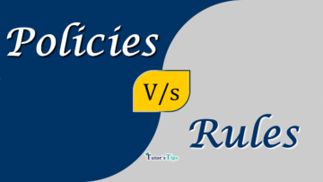 Difference between Policies and Rules min 360x203 - Differences - Business Studies