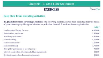 Q 40 CH 5 Book 2 Usha Publisher 2 Book 2019 Solution min 360x203 - Chapter No. 5 - Cash Flow Statement – USHA Publication Class +2 (Part 2) – Solution