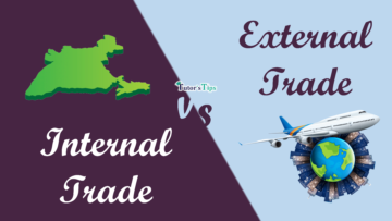 Difference Between Internal Trade and External Trade min 360x203 - Differences - Business Studies