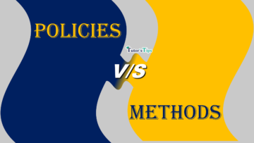 Difference between Policies and Methods min 360x203 - Differences - Business Studies