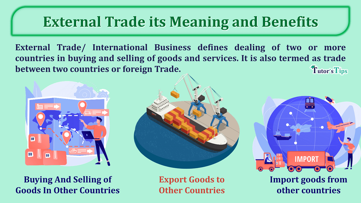 External Trade its Meaning and Benefit