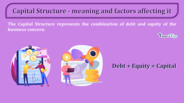 Capital Structure meaning and factors affecting it min 360x203 - Business Studies