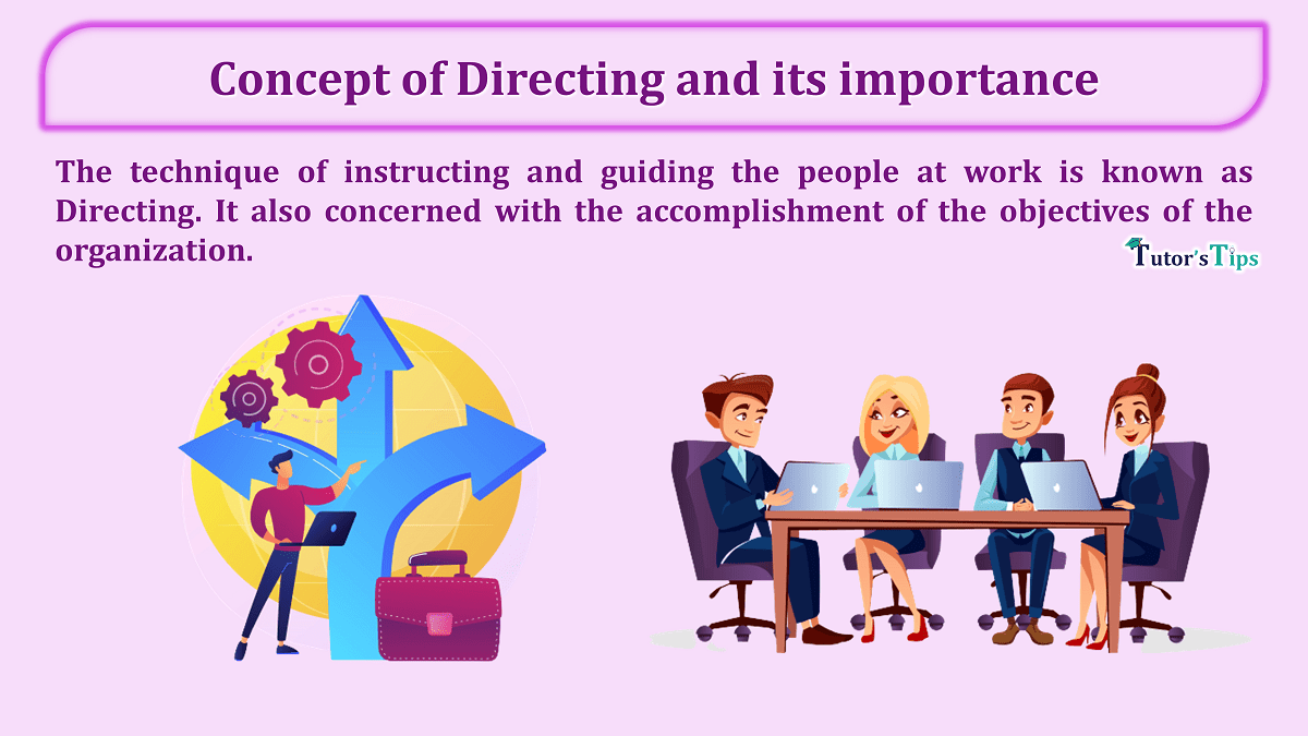 Concept of Directing and its importance