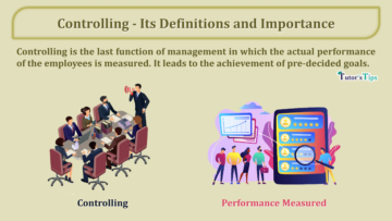 Controlling Its Definitions and Importance min 360x203 - Business Studies