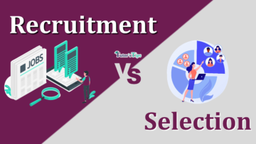 Difference between Recruitment and Selection min 360x203 - Differences - Business Studies