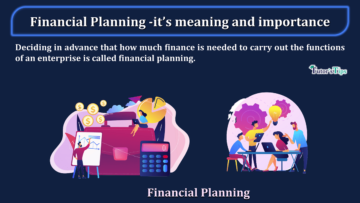 Financial Planning its meaning and importance 360x203 - Business Studies