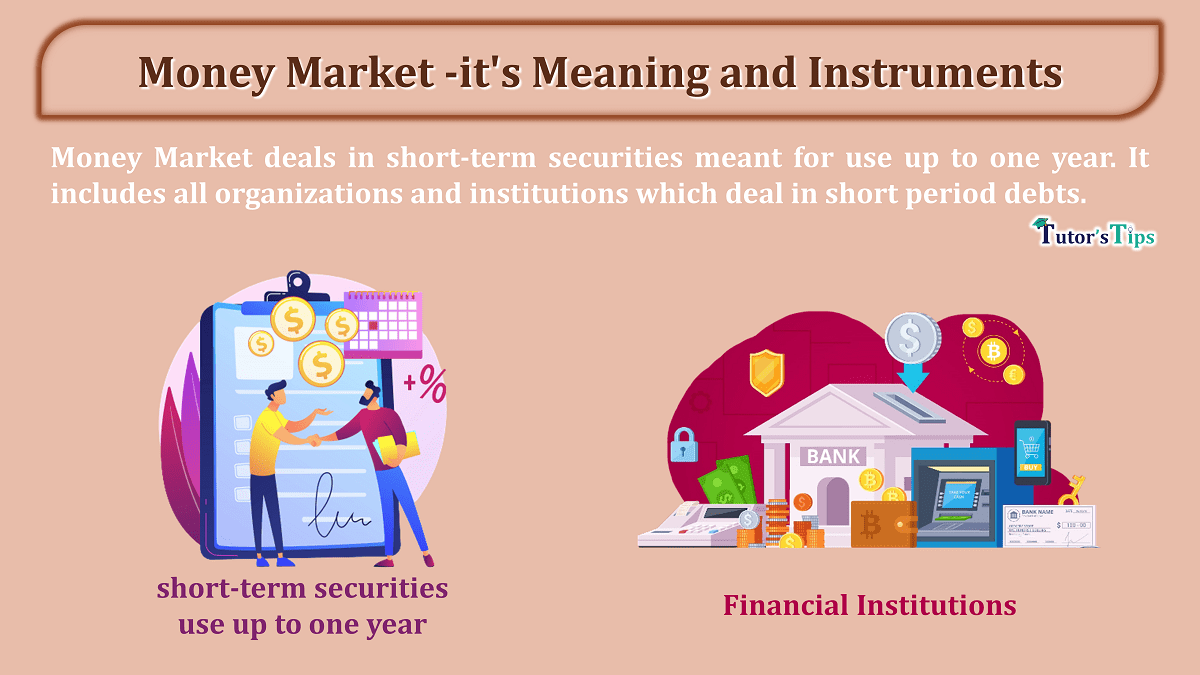 Money Market -it's Meaning and Instruments